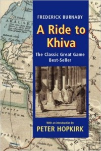 A Ride to Khiva by Frederick Burnaby